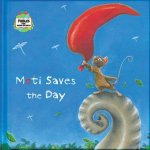 Moti Saves the Day: A Fable from Around the World