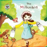 The Milkmaid: A Fable from Around the World