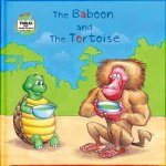 The Baboon and the Tortoise: A Fable from Around the World