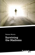 Surviving the Madness