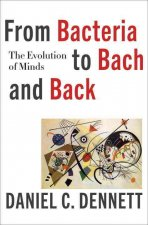 FROM BACTERIA TO BACH AND BACK 8211