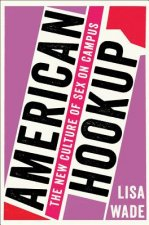 AMERICAN HOOKUP 8211 THE NEW CULTURE