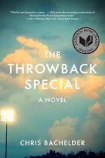 THE THROWBACK SPECIAL 8211 A NOVEL