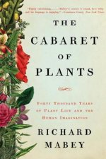 THE CABARET OF PLANTS 8211 FORTY THO