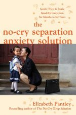 No Cry Separation Anxiety Solution
