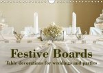 Festive Boards Table decorations for weddings and parties (Wall Calendar 2017 DIN A4 Landscape)