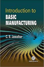 Introduction to Basic Manufacturing