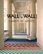 Wall to Wall. Carpets by Artists