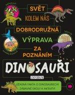 Dobrodružná výprava za poznáním Dinosauři