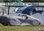 24 Stunden in Le Mans (Wandkalender 2017 DIN A3 quer)