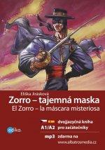 Zorro - tajemná maska El Zorro – la máscara misteriosa