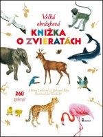Veľká obrázková knižka o zvieratách