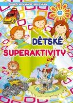 Dětské superaktivity