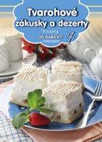 Recepty od babičky 7 Tvarohové zákusky a dezerty