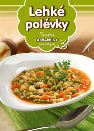 Recepty od babičky 3 Lehké polévky