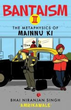 Bantaism II: The Metaphysics of Mainnu KI