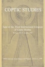 Coptic Studies, Acts of the Third International Congress of Coptic Studies: Warsaw, 20-25 August 1984
