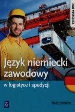 Jezyk niemiecki zawodowy w logistyce i spedycji Zeszyt cwiczen