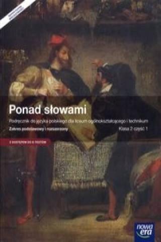 Ponad slowami 2 Jezyk polski Podrecznik Czesc 1 Zakres podstawowy i rozszerzony