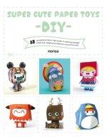 Super Cute Paper Toys: DIY