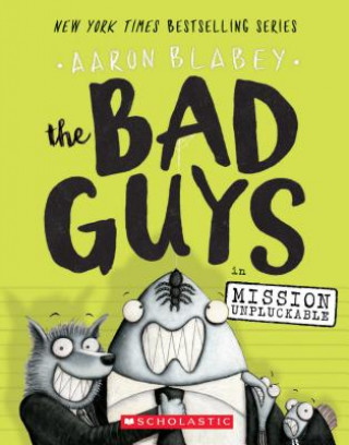 Bad Guys in Mission Unpluckable (Bad Guys #2)
