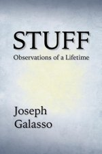 Stuff: Observations of a Lifetime