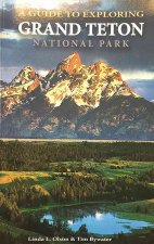 A Guide to Exploring Grand Teton National Park