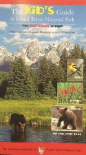 The Kid's Guide to Grand Teton National Park
