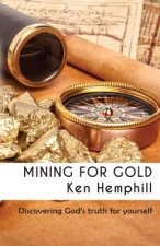 Mining for Gold: Discovering True Riches
