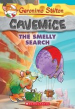 The Smelly Search (Geronimo Stilton Cavemice #13)