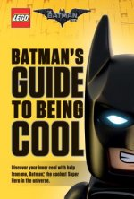 Batman's Guide to Being Cool (Lego Batman Movie)