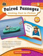 Paired Passages, Grade 5: Linking Fact to Fiction