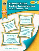 Nonfiction Reading Comprehension for the Common Core, Grade 6