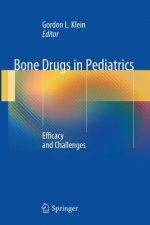 Bone Drugs in Pediatrics: Efficacy and Challenges