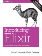 Introducing Elixir, 2e