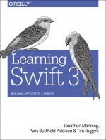 Learning Swift 3: Building Apps for OS X and IOS