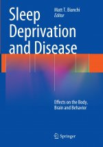 Sleep Deprivation and Disease: Effects on the Body, Brain and Behavior