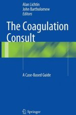 The Coagulation Consult: A Case-Based Guide