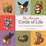The Adorable Circle of Life: Cutesy Creatures Doing What They Do Best
