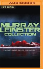 Murray Leinster Collection: The Pirates of Ersatz, the Aliens, Operation Terror