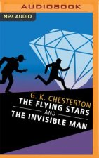 The Flying Stars and the Invisible Man