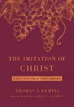 The Imitation of Christ Deluxe Edition: Classic Devotions in Today's Language