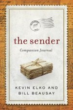 The Sender Devotional Journal: Be a Blessing and Other Lessons from the Sender