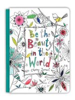 Be the Beauty in the World