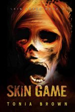 Skin Game: A Historical Horror
