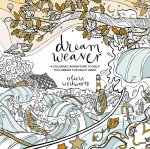 Dream Weaver: A Coloring Adventure to Help You Dream the Night Away
