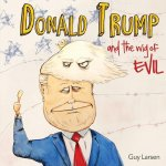 Donald Trump and the Wig of EVIL
