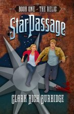 Starpassage: Book One, the Relic