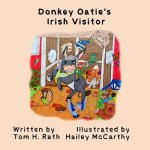 Donkey Oatie's Irish Visitor