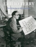 Emilio Terry: Architecte Et Decorateur, 1890-1969